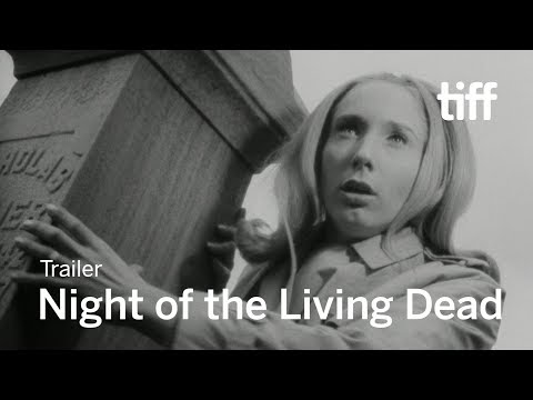 NIGHT OF THE LIVING DEAD Trailer | TIFF 2017