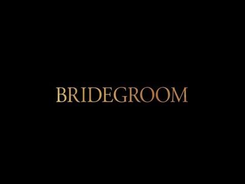 BRIDEGROOM TRAILER