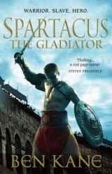 Spartacus: The Gladiator