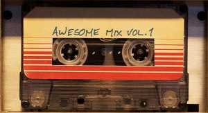 Awesome Mix Vol. 1 from Guardians of the Galaxy