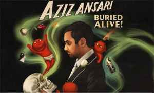 Poster for Ansari's summer 2012 tour, Buried Alive.