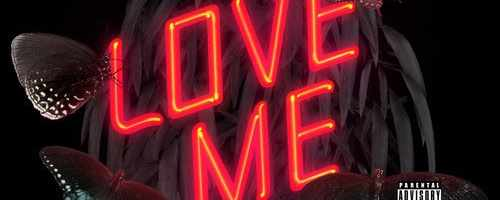 "Single Art for the song ""Love Me"""