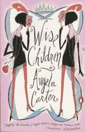 Angela Carter's narrator is very unreliable thorughout Wise Children