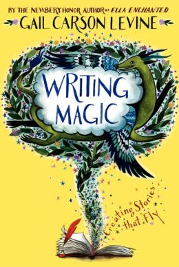 Writing Magic by Gail Carson Levine