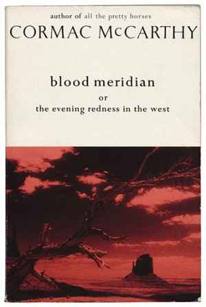 Blood Meridian (1985).
