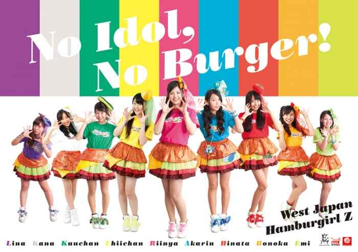 Hamburgirl Z idol group want you to buy burgers.