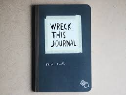 Keri Smith's Wreck This Journal, complete with activities to do and space for doodles.
