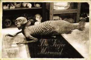 P.T Barnum's Feejee Mermaid