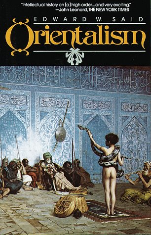 Orientalism, written by Edward Said (1978)