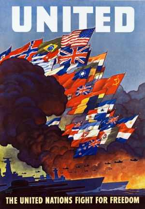 WWII poster showing the United Nations fighing for freedom