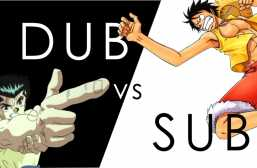 Are you a Sub or a Dub?