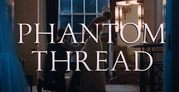 Phantom Thread Title